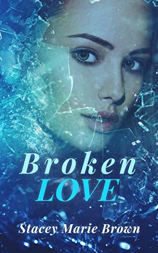 Stacey Marie Brown - Broken Love