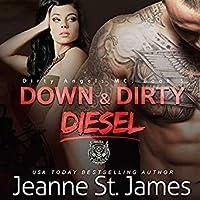 Down & Dirty: Diesel (Dirty Angels MC #4)