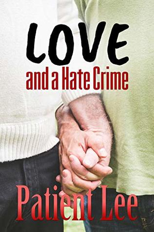 Love and a Hate Crime