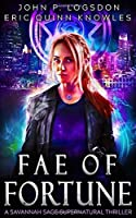 Fae of Fortune: A Savannah Sage Supernatural Thriller (Seattle Paranormal Police Department)