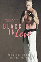 Black Belt in Love (Powerhouse M.A.) (Volume 3)