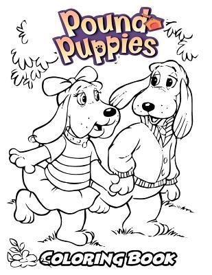Pound Puppies Coloring Book: Coloring Book for Kids and ...