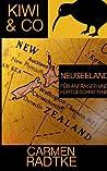 Kiwi  Co.: Neuseeland für Anfänger und Fortgeschrittene