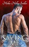 Saving Me (Blackstone, #1)