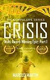 Crisis (Convulsive #1)