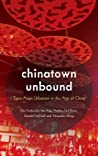 Chinatown Unbound: Trans-Asian Urbanism in the Age of China