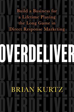 Screenshot of overdeliver by Brian Kurtz