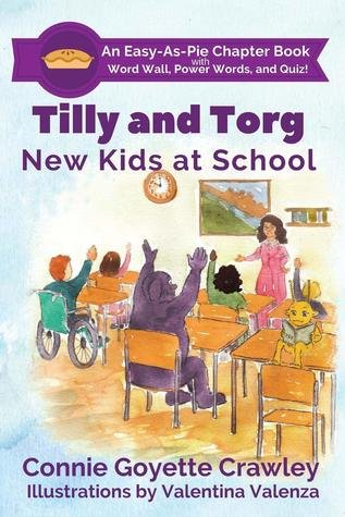 Tilly and Torg: New Kids at School