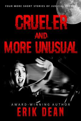 Crueler and More Uusual