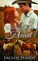 Finding His Heart (Cottonwood Ranch)