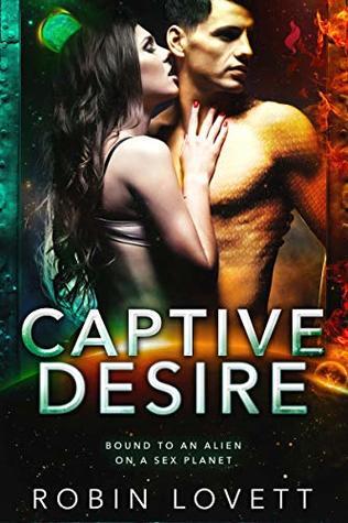 Captive Desire (Planet of Desire #2)