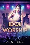 Idol Worship (H3RO #2)