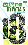 Escape From Hypatia 5: The 18th Shadow (Volume 4)