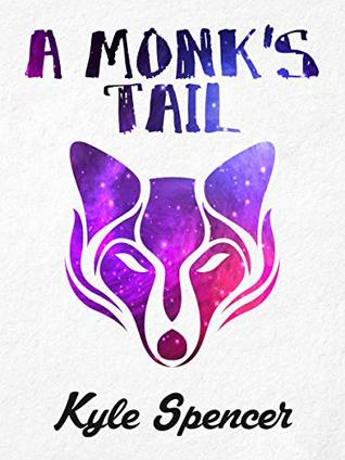 A Monk's Tail