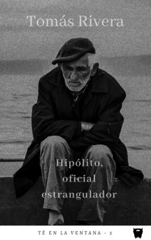 Hipólito, oficial estrangulador