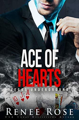 Renee Rose - Vegas Underground 3 - Ace of Hearts