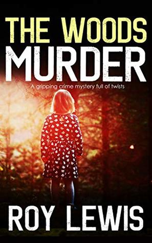 The Woods Murder
