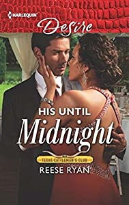 His Until Midnight (Texas Cattleman's Club: Bachelor Auction, #4)