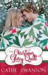 The Christmas Glory Quilt (The Glory Quilts, #1)