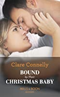 Bound By Their Christmas Baby (Christmas Seductions, Book 2)