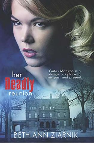 Her Deadly Reunion (Jill Shepherd #2)