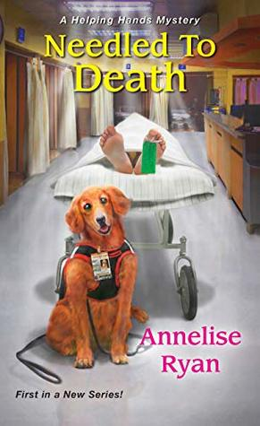 Needled to Death (A Helping Hands Mystery #1)