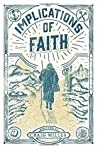 The Implications of Faith: a book about faith, pilgrimage, and revival