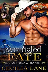 Wrangled Fate (Black Claw Ranch, #1)