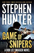 Game of Snipers (Bob Lee Swagger #11)