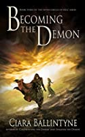 Becoming the Demon (The Seven Circles of Hell, #3)