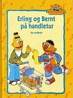 Erling og Bernt på handletur : en ordbok