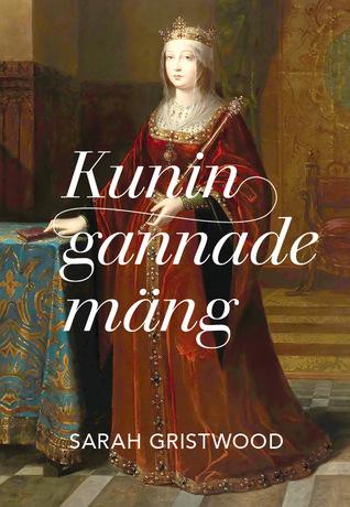Kuningannade mäng. Naised, kes valitsesid 16. sajandi Euroopat (TERRA FEMINARUM #2)