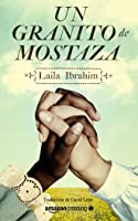 Un granito de mostaza: Laila Ibrahim