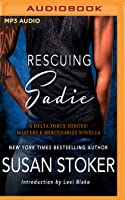 Rescuing Sadie: A Delta Force Heroes/Masters and Mercenaries Novella