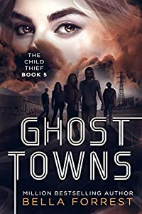 Ghost Towns (The Child Thief #5)