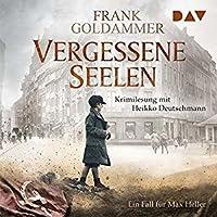 Vergessene Seelen (Max Heller, #3)