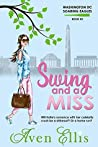 Swing and a Miss (Washington DC Soaring Eagles, #2)