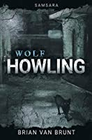 Samsara: Wolf Howling