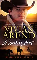 A Rancher's Heart (The Stones of Heart Falls, #1)