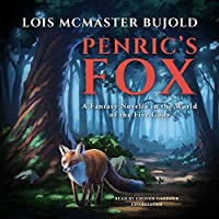 Penric's Fox: A Novella in the World of Five Gods (Penric & Desdemona Series, Book 3)