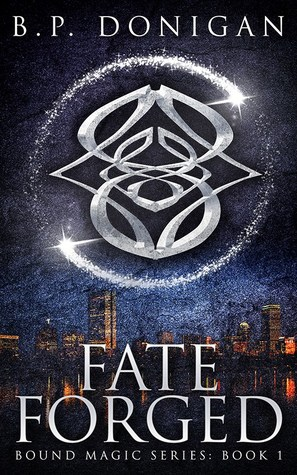 Fate Forged (Bound Magic, #1)