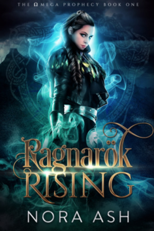Ragnarök Rising (The Omega Prophecy #1)
