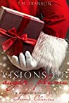 Visions of Sugar Plums (Second Chances, #2)