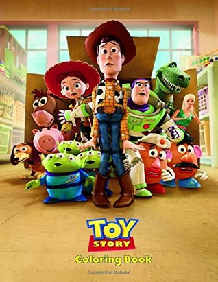 Toy Story Coloring Book: Coloring Book for Kids and Adults, Activity Book, Great Starter Book for Children (Coloring Book for Adults Relaxation and for Kids Ages 4-12)