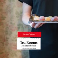 Tea Rooms: Mujeres obreras