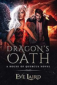 Dragon's Oath (House of Quercus, #1)