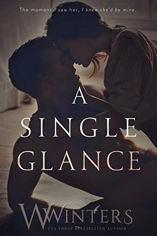 A Single Glance by Willow Winters