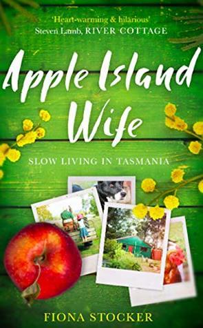 Apple Island Wife: Slow Living In Tasmania