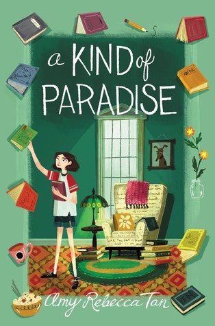 A Kind of Paradise by Amy Rebecca Tan