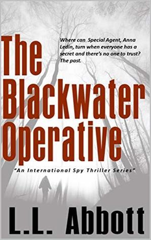The Blackwater Operative: An International Suspense Thriller Series (Anna Ledin Spy Series Novels Book 1)